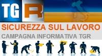 TGR: campagna informativa sicurezza sul lavoro